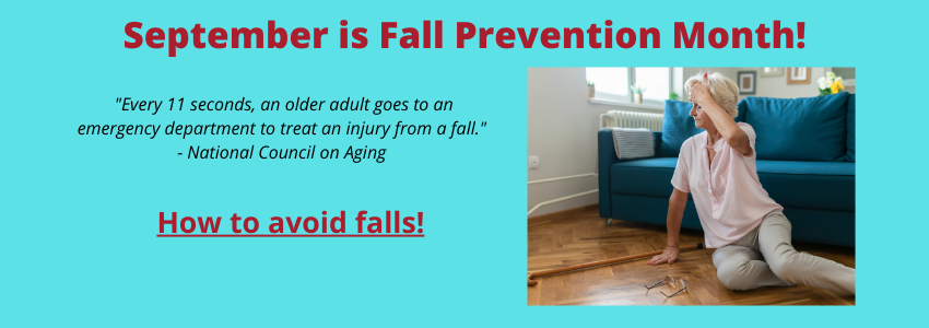September is Fall Prevention Month.
